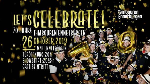 Let's celebrate – 70 Jahre Tambouren Ennetbürgen