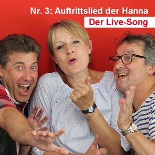 Der Live-Song / Nr. 3: Auftrittslied der Hanna