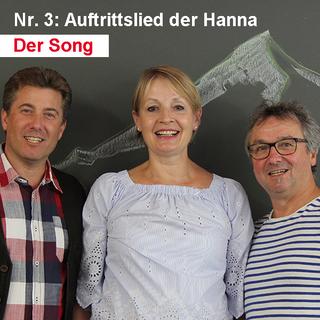Der Song / Nr. 3: Auftrittslied der Hanna