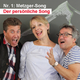 Der persönliche Song / Nr. 1: Metzger-Song