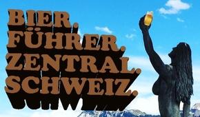 Bierführer Zentralschweiz mit Bierfest Zentralschweiz