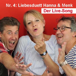 Der Live-Song / Nr. 4: Liebesduett Hanna & Menk