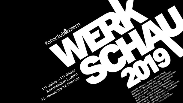 111 Jahre - 111Bilder Werkschau 2019 Fotoclub Luzern