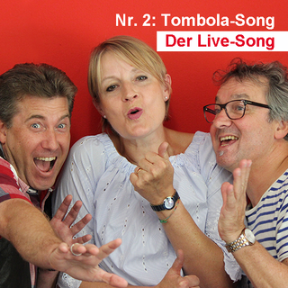 Der Live-Song / Nr. 2: Tombola-Song