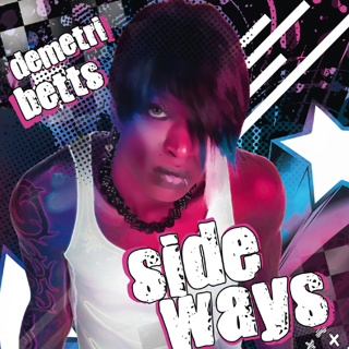 Demetri Betts CD, Side Ways