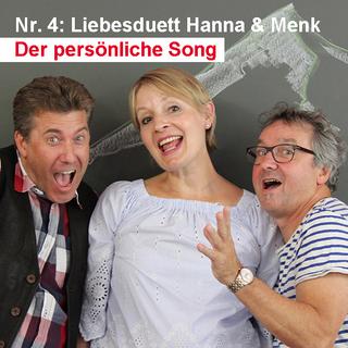 Der persönliche Song / Nr. 4: Liebesduett Hanna & Menk